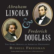 Book Cover for ABRAHAM LINCOLN AND FREDERICK DOUGLASS