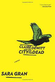 Cover art for CLAIRE DEWITT AND THE CITY OF THE DEAD