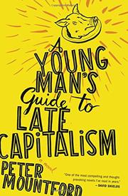 Book Cover for A YOUNG MAN'S GUIDE TO LATE CAPITALISM