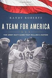 A TEAM FOR AMERICA by Randy Roberts