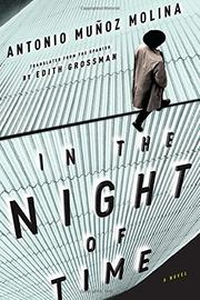 IN THE NIGHT OF TIME by Antonio Muñoz Molina