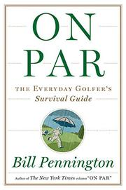 ON PAR by Bill Pennington