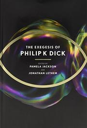 Book Cover for THE EXEGESIS OF PHILIP K. DICK