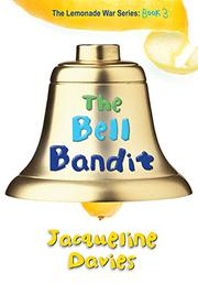 THE BELL BANDIT by Jacqueline Davies