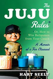 THE JUJU RULES by Hart Seely