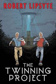THE TWINNING PROJECT by Robert Lipsyte