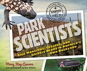 PARK SCIENTISTS by Mary Kay Carson