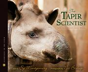 THE TAPIR SCIENTIST by Sy Montgomery
