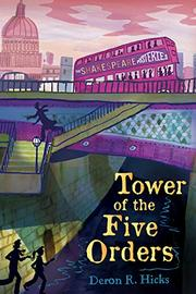 TOWER OF THE FIVE ORDERS by Deron R. Hicks