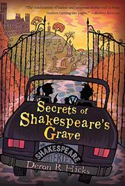 SECRETS OF SHAKESPEARE'S GRAVE by Deron R. Hicks