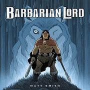 BARBARIAN LORD by Matt Smith