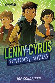 LENNY CYRUS, SCHOOL VIRUS by Joe Schreiber