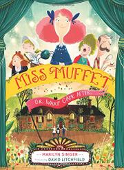 MISS MUFFET by Marilyn Singer