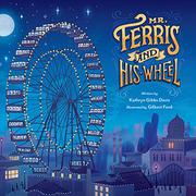 MR. FERRIS AND HIS WHEEL by Gibbs Davis