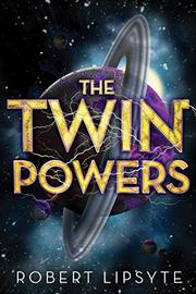 THE TWIN POWERS by Robert Lipsyte