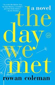 THE DAY WE MET by Rowan Coleman
