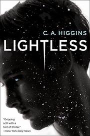 LIGHTLESS by C.A. Higgins