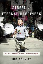 STREET OF ETERNAL HAPPINESS by Rob Schmitz