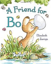A FRIEND FOR BO by Elisabeth Zuniga