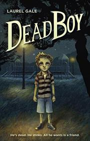DEAD BOY by Laurel Gale