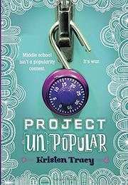 PROJECT (UN)POPULAR by Kristen Tracy