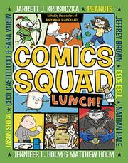 COMICS SQUAD #2 by Jennifer L. Holm