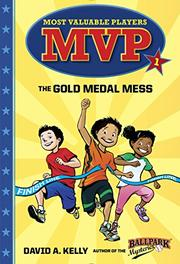 THE GOLD MEDAL MESS by David A.  Kelly