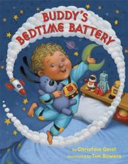 BUDDY'S BEDTIME BATTERY by Christina Geist