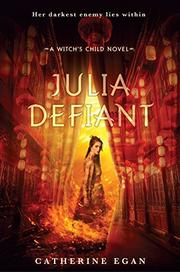 JULIA DEFIANT by Catherine Egan