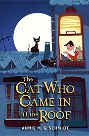 THE CAT WHO CAME IN OFF THE ROOF by Annie M.G. Schmidt