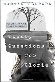 TWENTY QUESTIONS FOR GLORIA by Martyn Bedford