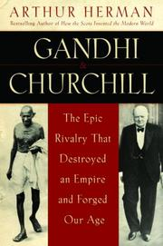 GANDHI & CHURCHILL by Arthur Herman