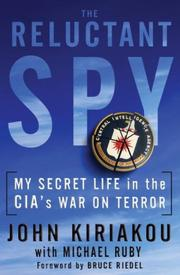 THE RELUCTANT SPY by John Kiriakou
