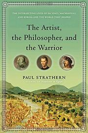 THE ARTIST, THE PHILOSOPHER, AND THE WARRIOR by Paul Strathern