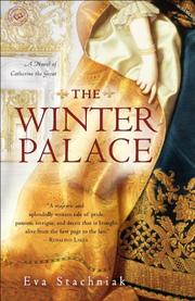 THE WINTER PALACE by Eva Stachniak