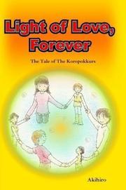 LIGHT OF LOVE, FOREVER by Akihiro