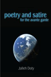 POETRY AND SATIRE FOR THE AVANT-GARDE by Jalleh Doty