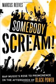 SOMEBODY SCREAM! by Marcus Reeves