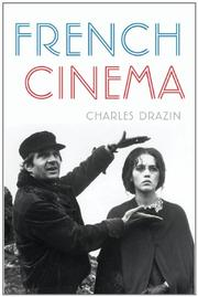 FRENCH CINEMA by Charles Drazin