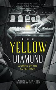 THE YELLOW DIAMOND by Andrew Martin