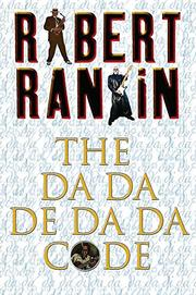 THE DA-DA-DE-DA-DA CODE by Robert Rankin
