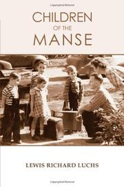 CHILDREN OF THE MANSE by Lewis Richard Luchs