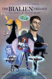 THE BIALIEN TRILOGY by Vlane Carter