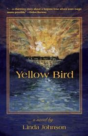 YELLOW BIRD by Linda Johnson