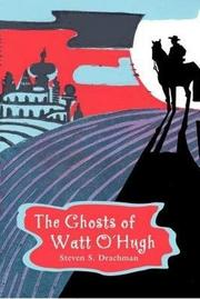 Book Cover for THE GHOSTS OF WATT O'HUGH