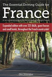 THE ESSENTIAL DRIVING GUIDE FOR FRANCE by Orv  Strandoo