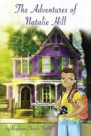 THE ADVENTURES OF NATALIE HILL by Raylena Church  Fields