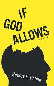 IF GOD ALLOWS by Robert P. Cohen