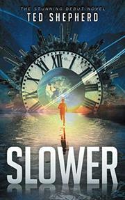 SLOWER by Ted  Shepherd
