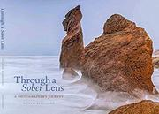 THROUGH A SOBER LENS by Michael Blanchard